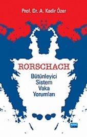 Rorschach Bütünleyici Sistem Vaka Yorumları