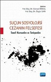 Suçun Sosyolojisi Cezanın Felsefesi Temel Kavramlar Ve Tartışmalar