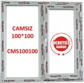 100x100 Pencere Camsız