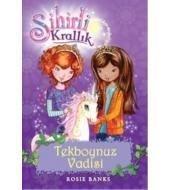 Sihirli Krallık 2. Kitap Tekboynuz Vadisi Rosie Banks Doğan Ve Egmont Yayıncılık