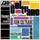 John Coltrane Trane The Atlantıc