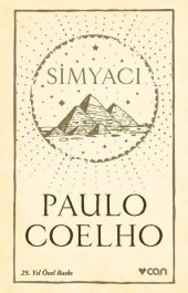 Simyacı 25. Yıl Özel Baskı,paulo Coelho,