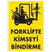 Pvc İş Güvenliği Levhası Forklifte Kimseyi Bindirme