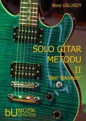 Solo Gitar Metodu Iı İleri Teknikler