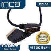 ınca Isc 03 Scart Kablo 1,8 100 Bakır