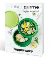 Tupperware Mikro Gurme Tarif Kitabı (Resimli)