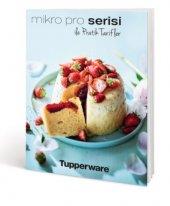 Tupperware Mikro Pro Serisi Tarif Kitabı (Resimli)