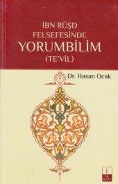 Ibn Rüşd Felsefesinde Yorumbilim (Tevil)