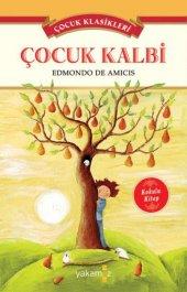 çocuk Klasikleri Çocuk Kalbi (Kokulu Kitap) Edmondo De Amicis Yakamoz Yayınevi