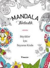 Mandala Fantastik Büyükler İçin Boyama Kitabı