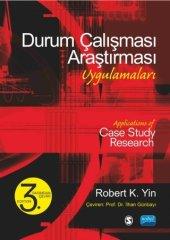 Durum Çalışması Araştırması Uygulamaları Applications Of Case Study Research