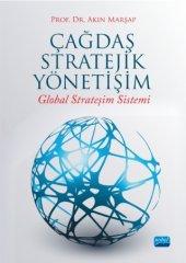 çağdaş Stratejik Yönetişim Global Strateşim Sistemi