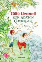 Zülfü Livaneli Son Adanın Çocukları