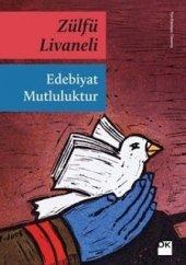Zülfü Livaneli Edebiyat Mutluluktur
