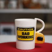 Caution Dad Working Kupa