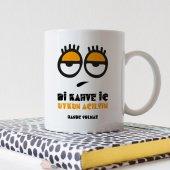 Kişiye Özel Bi Kahve İç Uykun Açılsın Beyaz Kupa Bardak 2