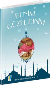 Benim Güzel Dinim 2 Erkam Yayınları