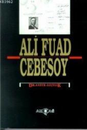 Ali Fuad Cebesoy Ayfer Özçelik Akçağ Basım Yayım Pazarlama