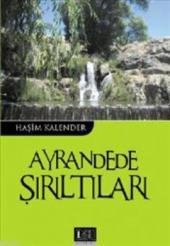 Ayrandede Şırıltıları Haşim Kalender Özgü Yayınları