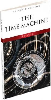 The Tıme Machıne H.g.wells Mk