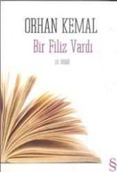 Bir Filiz Vardı Orhan Kemal