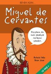 Benim Adım Miguel De Cervantes Antonio Tello