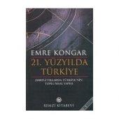 21. Yüzyılda Türkiye Emre Kongar