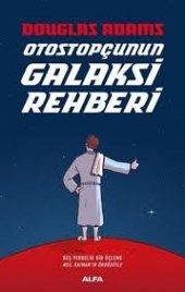 Alfa Otostopçunun Galaksi Rehberi Douglas Adams