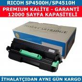 Rıcoh Sp4500h Sp4510h Muadil Toner 12.000 Sayfa