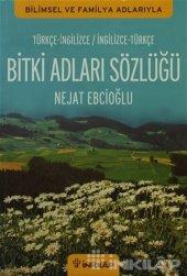 Bitki Adları Sözlüğü (İngilizce Türkçe Türkçe İngilizce)