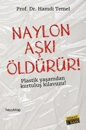 Naylon Aşkı Öldürür Hamdi Temel Hayykitap Yayınları