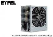 Eyfel Efs 2500 Real Peak 250w 2*sata 12cm Süper Fiyat