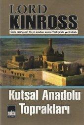 Kutsal Anadolu Toprakları Lord Kınross
