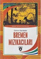 Bremen Mızıkacıları Dünya Çocuk Klasikleri Dorlion Yayınları