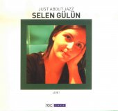Selen Gülün Just About Jazz