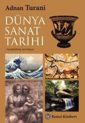 Dünya Sanat Tarihi Adnan Turani Remzi Kitabevi