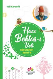Hacı Bektaşı Veli Gönül Erleri Serisi 2