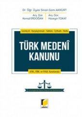 Türk Medeni Kanunu Sinan Sami Akkurt Adalet Yayınevi