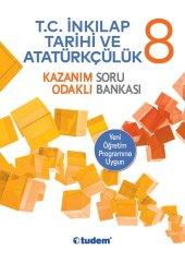 Tudem 8.sınıf T.c. İnkilap Tarihi Ve Atatürkçülük Kazanım Odaklı Soru Bankası