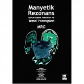 Manyetik Rezonans Görüntüleme Teknikleri Ve Temel ...