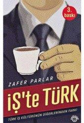 Işte Türk Türk İş Kültürünün Diğerlerinden Farkı