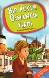 Bir Küçük Osmancık Vardı Hasan Nail Canat Genç Timaş Yayınları