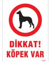 Dikkat Köpek Var Uyarı Levhası