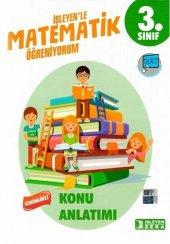 Işleyen Zeka Yayınları 3. Sınıf Matematik Öğreniyorum Konu Anlatımı