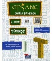 Açı Yayınları 6. Sınıf Türkçe Efsane Soru Bankası 2018