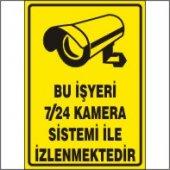 Bu İşyeri 7 24 Kamera Sistemi İle İzlenmektedir Uyarı Levhası 35x50 Cm Dekota