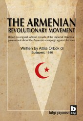 The Armenian Revolutionary Movement Attila Orb� K