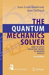 Quantum Mechanics Solver How To Apply Quantum Theory To Modern Physics The