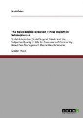 The Relationship Between İllness İnsight İn Schizophrenia