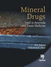 Mineral Drugs Used In Ayurveda And Unani Medicine